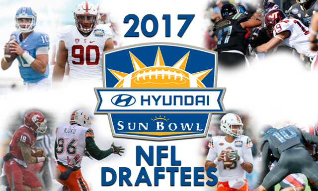 MAKING THE CONNECTION: 2017 NFL DRAFT RECAP; 17 DRAFTEES PLAYED IN THE HYUNDAI SUN BOWL