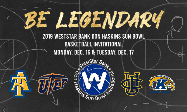 TEAMS ANNOUNCED FOR 58TH ANNUAL WESTSTAR BANK  DON HASKINS SUN BOWL INVITATIONAL