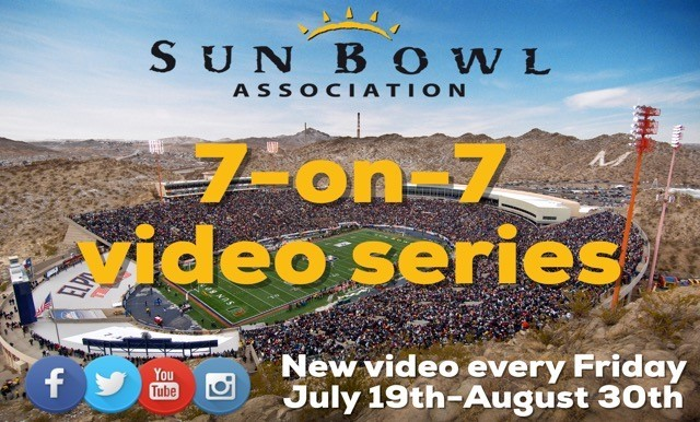 7-ON-7 OF COLLEGE FOOTBALL AND THE SUN BOWL VIDEO SERIES