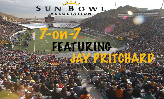7-ON-7 OF COLLEGE FOOTBALL AND THE SUN BOWL VIDEO SERIES (PART TWO)