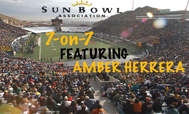 7-ON-7 OF COLLEGE FOOTBALL AND THE SUN BOWL VIDEO SERIES (PART FOUR)