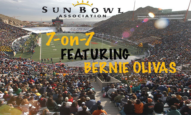 7-ON-7 OF COLLEGE FOOTBALL AND THE SUN BOWL VIDEO SERIES (PART SEVEN)